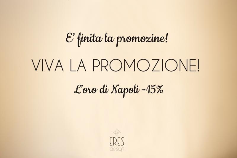 E' finita la promozione, viva la promozione! L'oro di Napoli subito al -15%