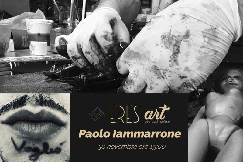 Nuova mostra per Eres Design, ecco Paolo Iammarrone e le sue opere